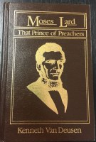 Moses Lard That Prince of Preachers
