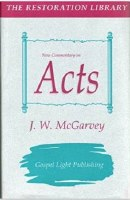 New Commentary on Acts - McGarvey