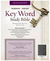 NKJV Hebrew Greek Key Word Bible