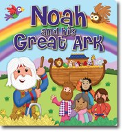 Noah and His Great Ark
