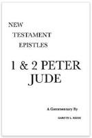 New Testament Epistles: 1&2 Peter, Jude