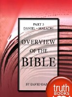 Overview of the Bible Part 3: Daniel- Malachi