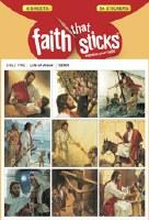 Life of Jesus: Faith That Sticks