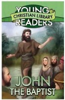 Young Readers - John the Baptist