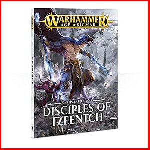 Age of Sigmar : Chaos Battletome : Disciples of Tzeentch