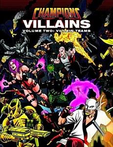Champions : Villains Volume 2