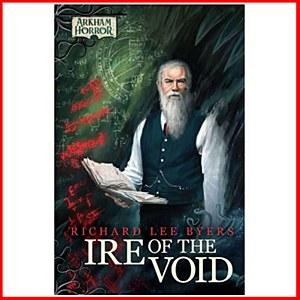Ire of the Void : Arkham Horror Novellas