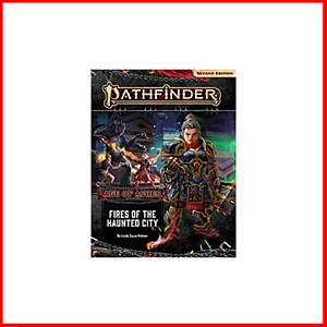 Pathfinder 2nd Edition : Adventure Path : Age of Ash 4 of 6 : Fires of the Haunted City