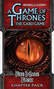 A Game of Thrones : Fire Made Flesh : Chapter Pack