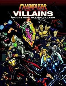 Champions : Villains Volume 1