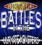 Dr Who Battles in Time Ultimate Monsters