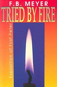 1 Peter-Tried By Fire