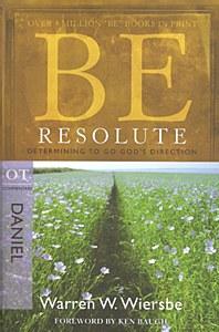 Daniel - Be Resolute
