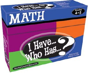I Have...Who Has...? Math 4-5
