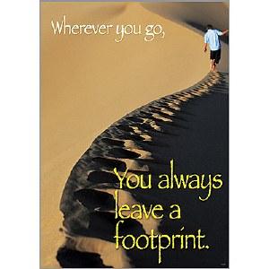 Wherever you go, you always...