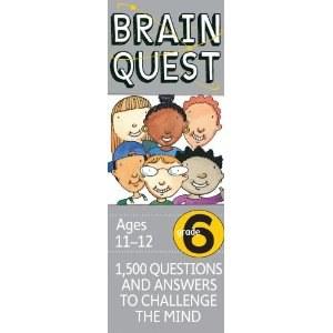 Brain Quest 6th Grade   4th ed