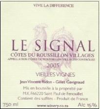 Le Signal Cotes du Roussillon Villages VV 2005