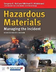 Hazardous Materials: Managing the Incident, 4th Edition REVISED