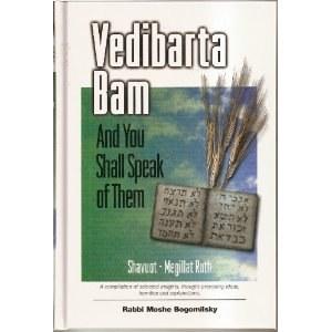 Vedibarta Bam - Shavuot / Ruth