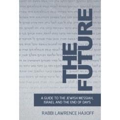 The Future: Guide to Messiah