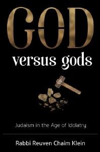 G-d Versus Gods