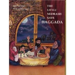 Little Midrash Says-Haggadah