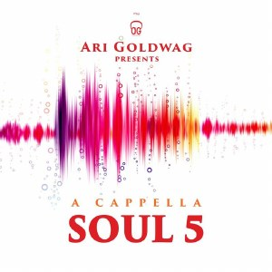 A Cappela Soul Volume 5