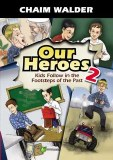 Our Heroes Volume 2