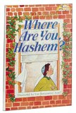 WHERE ARE YOU HASHEM?