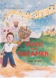 Yossi The Dreamer - Chanukah
