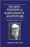 Halakhic Positions - Vol 6