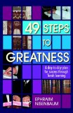 49 Steps To Greatness