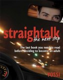 Straight Talk 2 -The Next Step