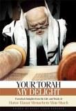 Your Torah, My Delight