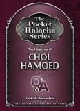Pocket Halachah: Chol Hamoed