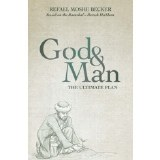 G-d and Man:The Ultimate Plan