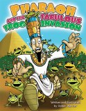 Pharaoh and the Fabulous Frog