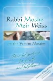 Rabbi Weiss on Yamim Noraim