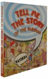 Tell Me The Story - Vayikra