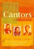 Cantors- A Faith in song