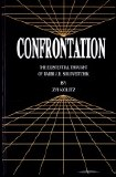 Confrontation: the existential