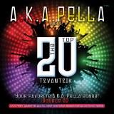 A.K.A. Pella - The Top Tzvantz
