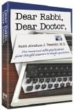 Dear Rabbi Dear Doctor - Vol 1