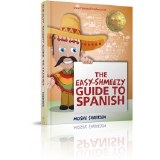 Shmeezy Guide to Spanish