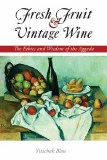 Fresh Fruit and Vintage Wine