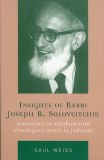 Insights Of Rabbi Soloveitchik