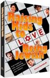 Raising Kids to Love Being Jew