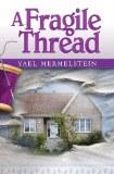A Fragile Thread