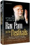 Rav Pam On Festivals
