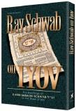 Rav Schwab On Iyov